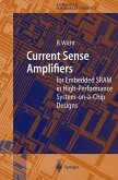 Current Sense Amplifiers for Embedded SRAM in High-Performance System-on-a-Chip Designs