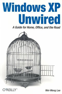 Windows XP Unwired: A Guide for Home, Office, and the Road - Lee, Wei-Meng