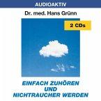 Einfach zuhören und Nichtraucher werden, 2 Audio-CDs