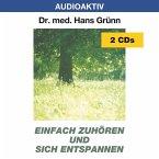 Einfach zuhören und sich entspannen. 2 CDs