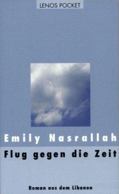 Flug gegen die Zeit - Nasrallah, Emily