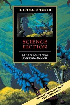 The Cambridge Companion to Science Fiction - James, Edward / Mendlesohn, Farah (eds.)