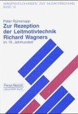 Zur Rezeption der Leitmotivtechnik Richard Wagners im 19. Jahrhundert