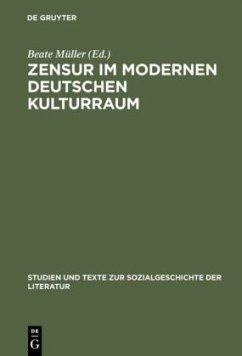 Zensur im modernen deutschen Kulturraum