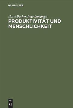 Produktivität und Menschlichkeit