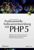 Professionelle Softwareentwicklung mit PHP 5