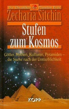 Stufen zum Kosmos - Sitchin, Zecharia