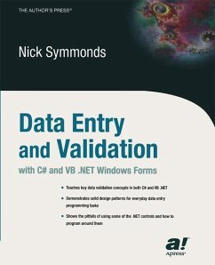 Data Entry and Validation with C# and VB .NET Windows Forms - Symmonds, Nick