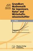 Grundkurs Mathematik für Ingenieure, Natur- und Wirtschaftswissenschaftler