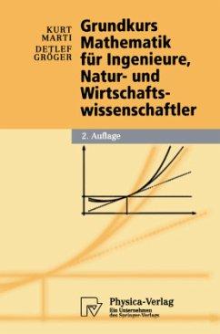 Grundkurs Mathematik für Ingenieure, Natur- und...