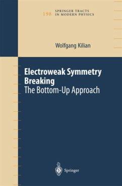 Electroweak Symmetry Breaking - Kilian, W.