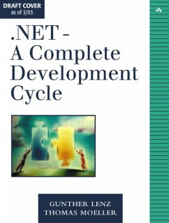 .Net-A Complete Development Cycle [With CDROM] - Lenz, Gunther; Moeller, Thomas