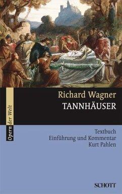Tannhäuser und der Sängerkrieg auf Wartburg - Wagner, Richard