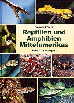 Reptilien und Amphibien Mittelamerikas. (Bd. 2) - Köhler, Gunther