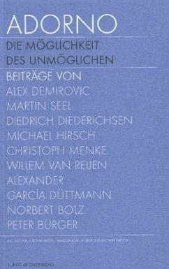Adorno. Die Möglichkeit des Unmöglichen, Textband; Adorno. The possibility of the impossible, Text - Schafhausen, Nicolaus / Müller, Vanessa J. / Hirsch, Michael (Hgg.)
