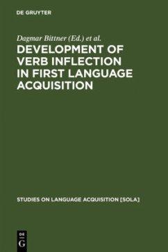 Development of Verb Inflection in First Language Acquisition - Dagmar Bittner / Dressler, Wolfgang U. / Kilani-Schoch, Marianne (Hgg.)