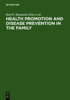 Health Promotion and Disease Prevention in the Family - Bergmann, Karl E. / Bergmann, Renate L. (eds.)