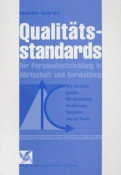Qualitätsstandards für Personalentwicklung in Wirtschaft und Verwaltung - Hoeft, Stefan; Wolf, Bernd