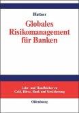 Globales Risikomanagement für Banken