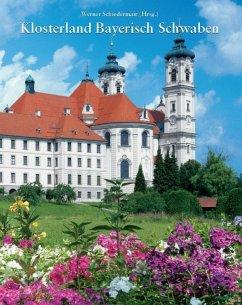 Klosterland Bayerisch Schwaben