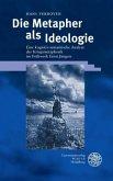 Die Metapher als Ideologie