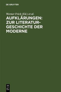 Aufklärungen: Zur Literaturgeschichte der Moderne