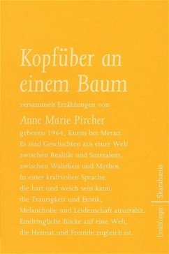 Kopfüber an einem Baum - Pircher, Anne Marie