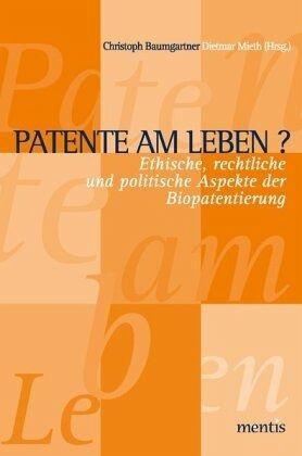 Patente am leben von christoph baumgartner dietmar for Dietmar mieth