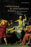 Selbsttötung als philosophisches Problem
