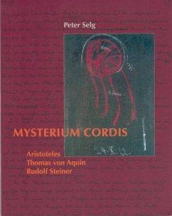 Mysterium cordis - Selg, Peter