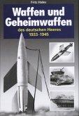 Waffen und Geheimwaffen des Deutschen Heeres