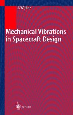 Mechanical Vibrations in Spacecraft Design - Wijker, Jaap