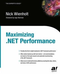 Maximizing .NET Performance - Wienholt, Nick