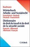 Wörterbuch Arbeits- und Sozialrecht. Französisch - Deutsch / Deutsch - Französisch