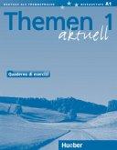 Quaderno di Esercizi - Arbeitsbuch Italienisch / Themen aktuell Bd.1