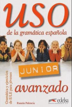Uso de la grammatica espanola Junior. Avanzado....