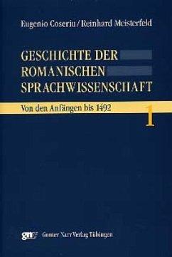 Geschichte der romanischen Sprachwissenschaft 1 - Coseriu, Eugenio