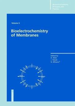 Bioelectrochemistry of Membranes. Volume 6 - Walz