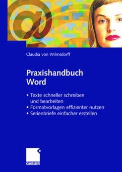 Praxishandbuch Word - Wilmsdorff, Claudia von