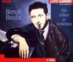 Bertolt Brecht, Ein Leben in Gedichten, 2 Audio-CDs