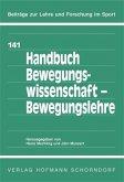 Handbuch Bewegungswissenschaft - Bewegungslehre