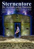 Sternentore - Die rätselhafte sechste Dimension