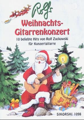 rolfs weihnachts gitarrenkonzert von rolf zuckowski. Black Bedroom Furniture Sets. Home Design Ideas