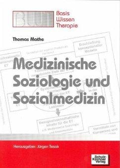 Medizinische Soziologie und Sozialmedizin