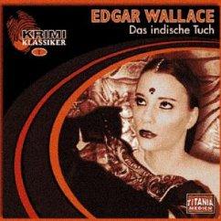 Das indische Tuch, 2 Audio-CDs - Wallace, Edgar