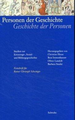 Personen der Geschichte, Geschichte der Personen - Hesse, Christian / Immenhauser, Beat / Landolt, Oliver / Studer, Barbara (Hgg.)