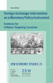 Foreign Exchange Intervention as a Monetary Policy Instrument