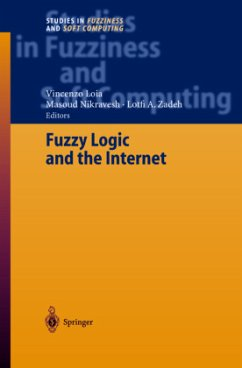 Fuzzy Logic and the Internet - Loia, Vincenzo / Nikravesh, Masoud / Zadeh, Lotfi A. (eds.)