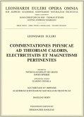 Commentationes physicae ad theoriam caloris, electricitatis et magnetismi pertinentes