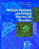 Hematologic Malignancies: Multiple Myeloma and Related Plasma Cell Disorders